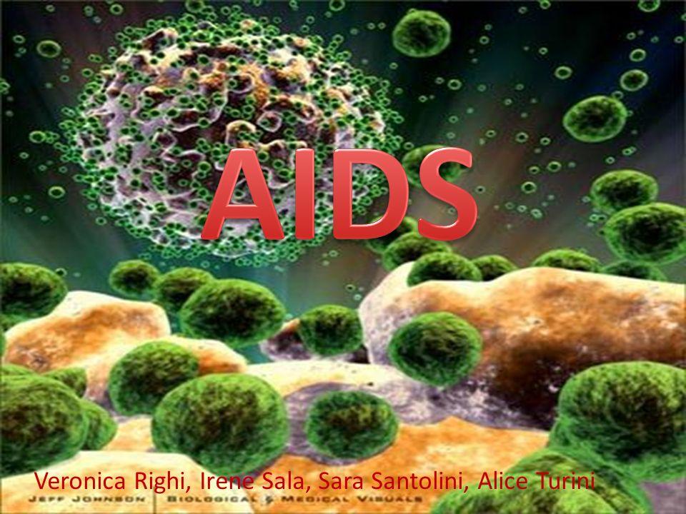 AIDS Veronica Righi, Irene Sala, Sara Santolini, Alice Turini