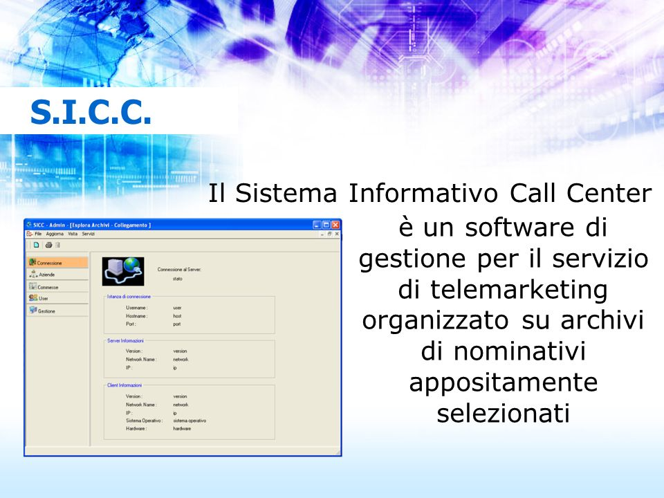 S.I.C.C. Il Sistema Informativo Call Center