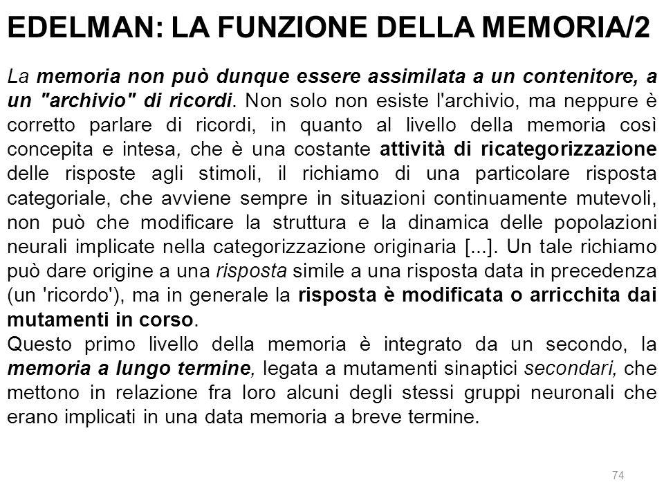 EDELMAN: LA FUNZIONE DELLA MEMORIA/2