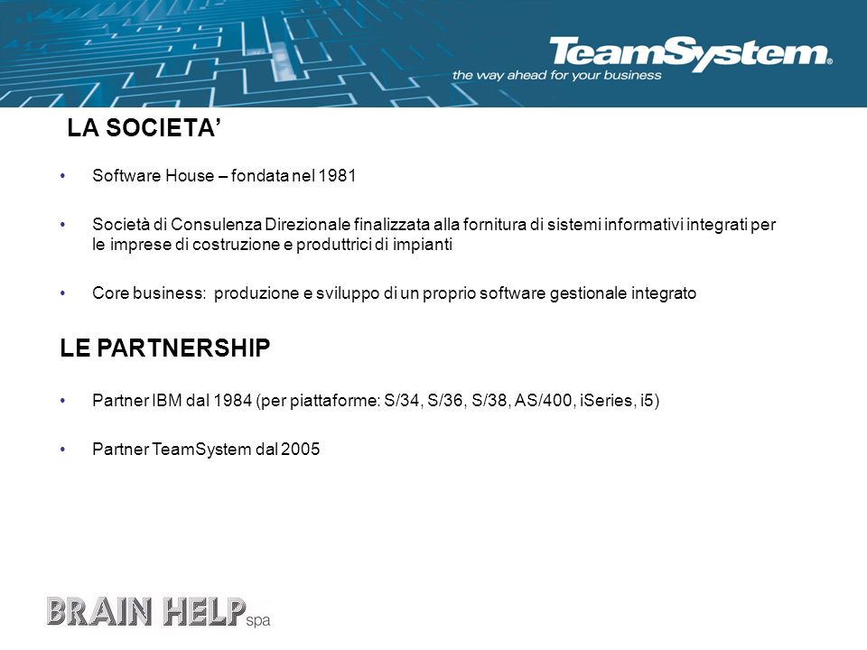 LA SOCIETA' LE PARTNERSHIP Software House – fondata nel 1981