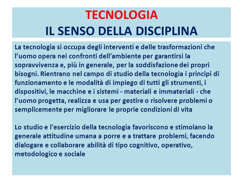 TECNOLOGIA IL SENSO DELLA DISCIPLINA