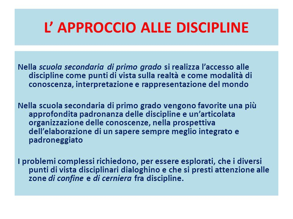 L' APPROCCIO ALLE DISCIPLINE