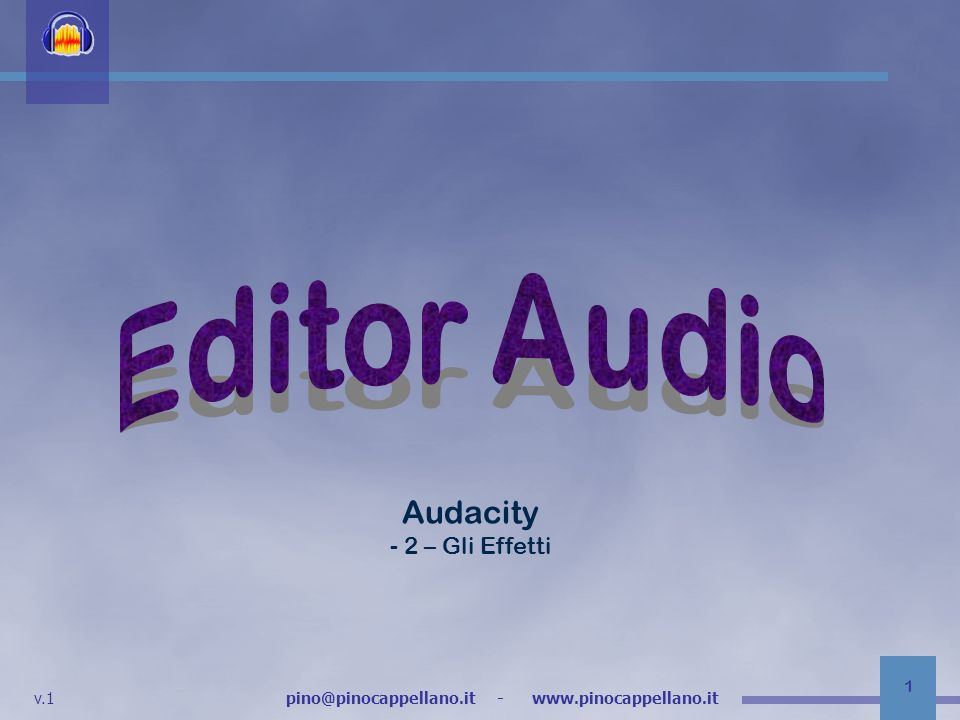 Editor Audio Audacity - 2 – Gli Effetti