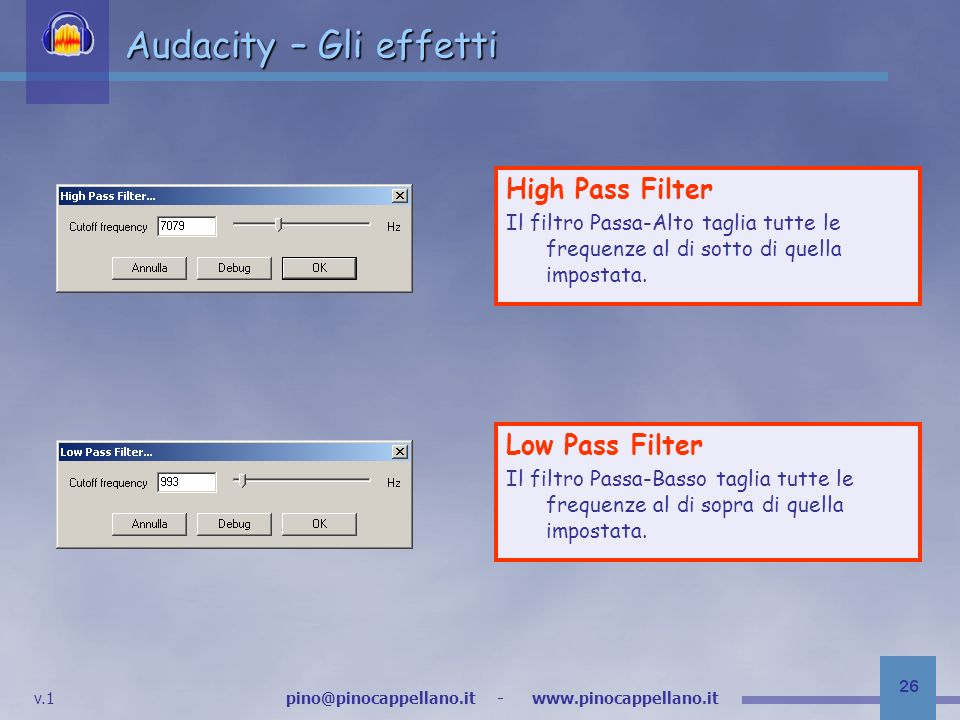 Audacity – Gli effetti High Pass Filter Low Pass Filter