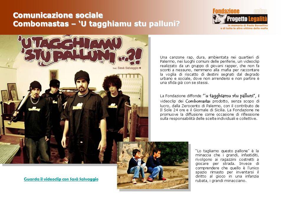 Comunicazione sociale Combomastas – 'U tagghiamu stu palluni