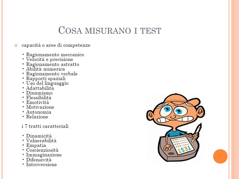 Cosa misurano i test
