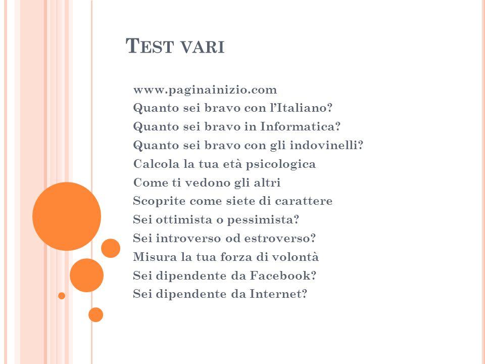 Test vari www.paginainizio.com Quanto sei bravo con l'Italiano