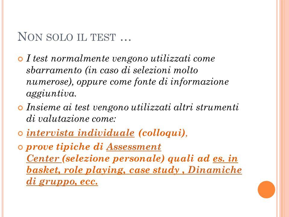 Non solo il test …