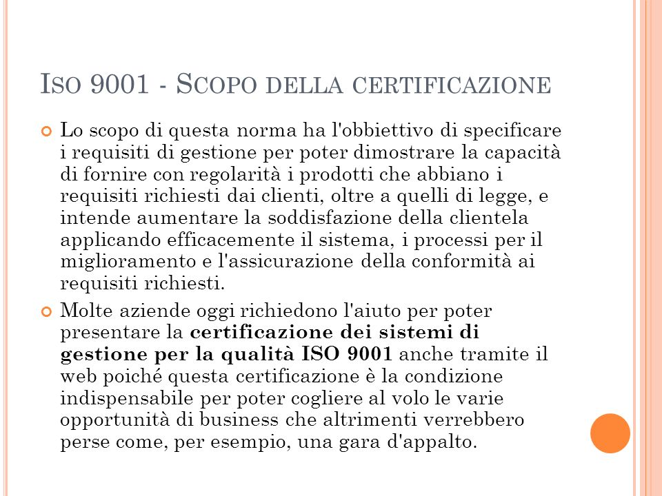Iso 9001 - Scopo della certificazione
