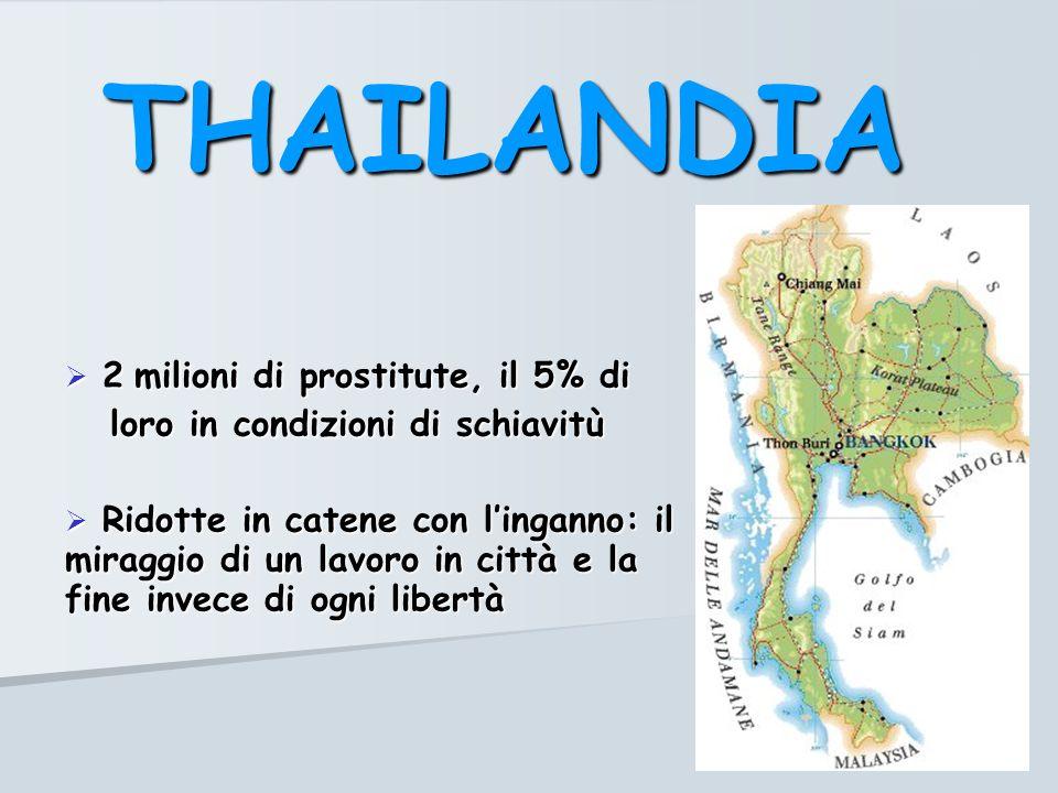THAILANDIA 2 milioni di prostitute, il 5% di