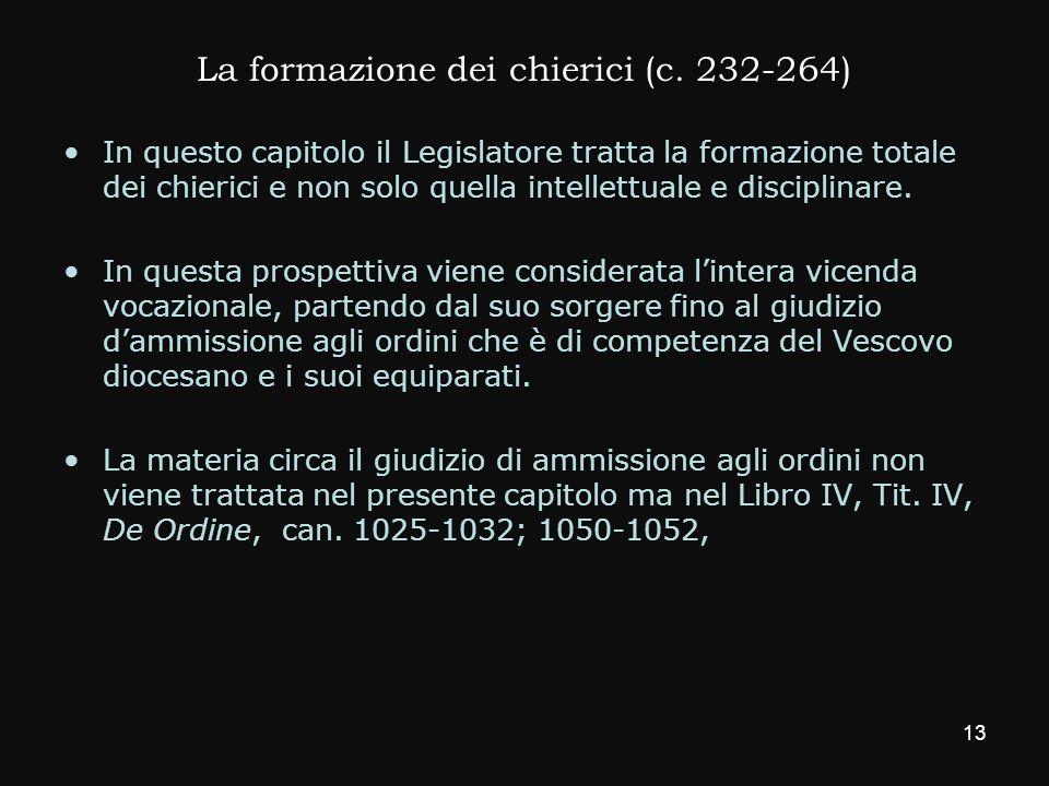 La formazione dei chierici (c. 232-264)
