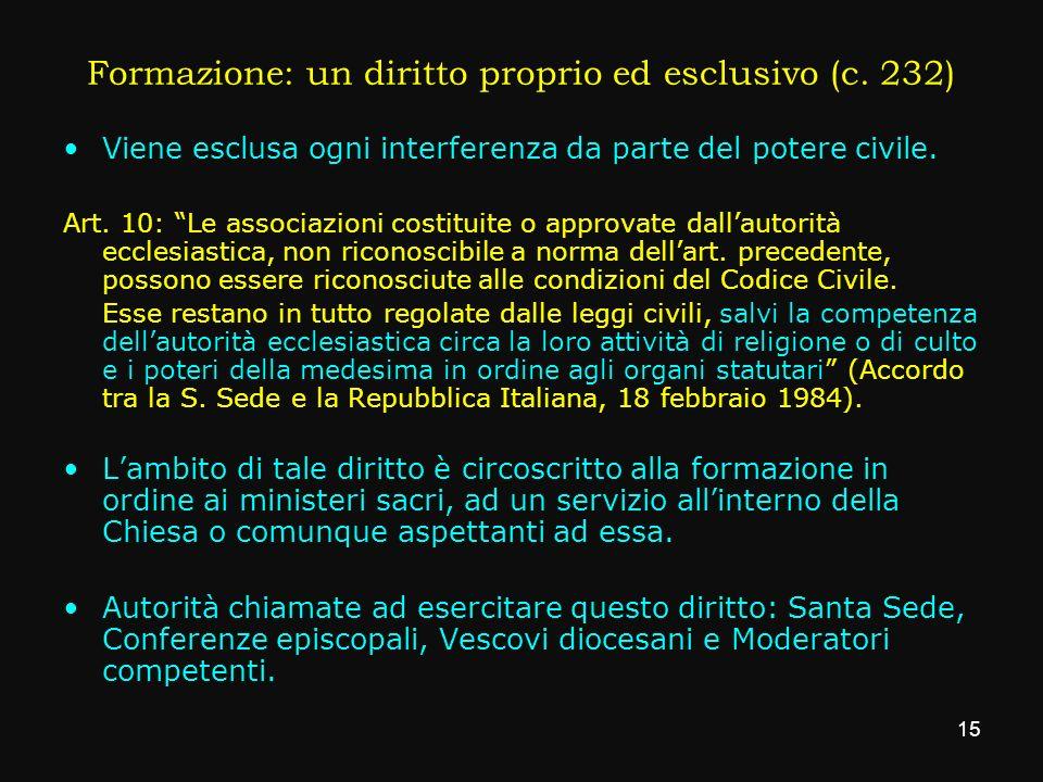 Formazione: un diritto proprio ed esclusivo (c. 232)