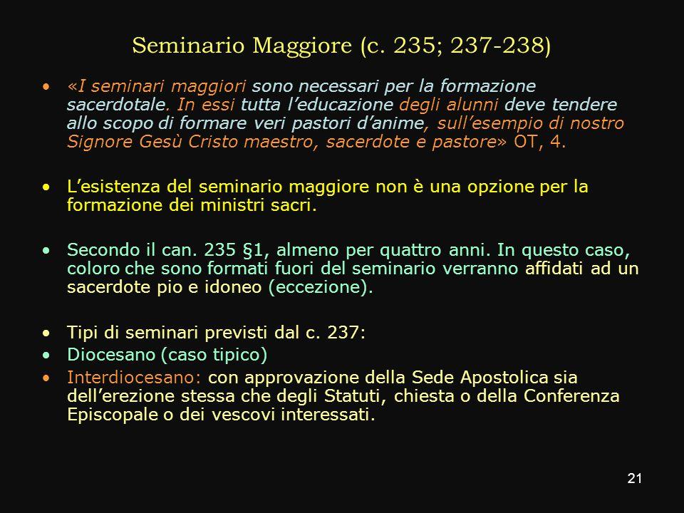 Seminario Maggiore (c. 235; 237-238)