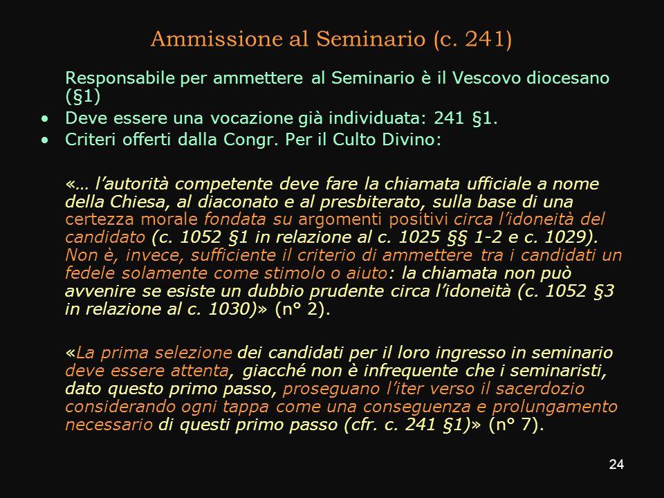 Ammissione al Seminario (c. 241)