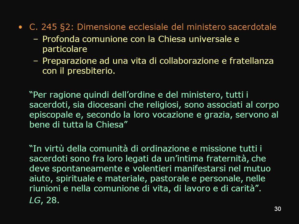 C. 245 §2: Dimensione ecclesiale del ministero sacerdotale