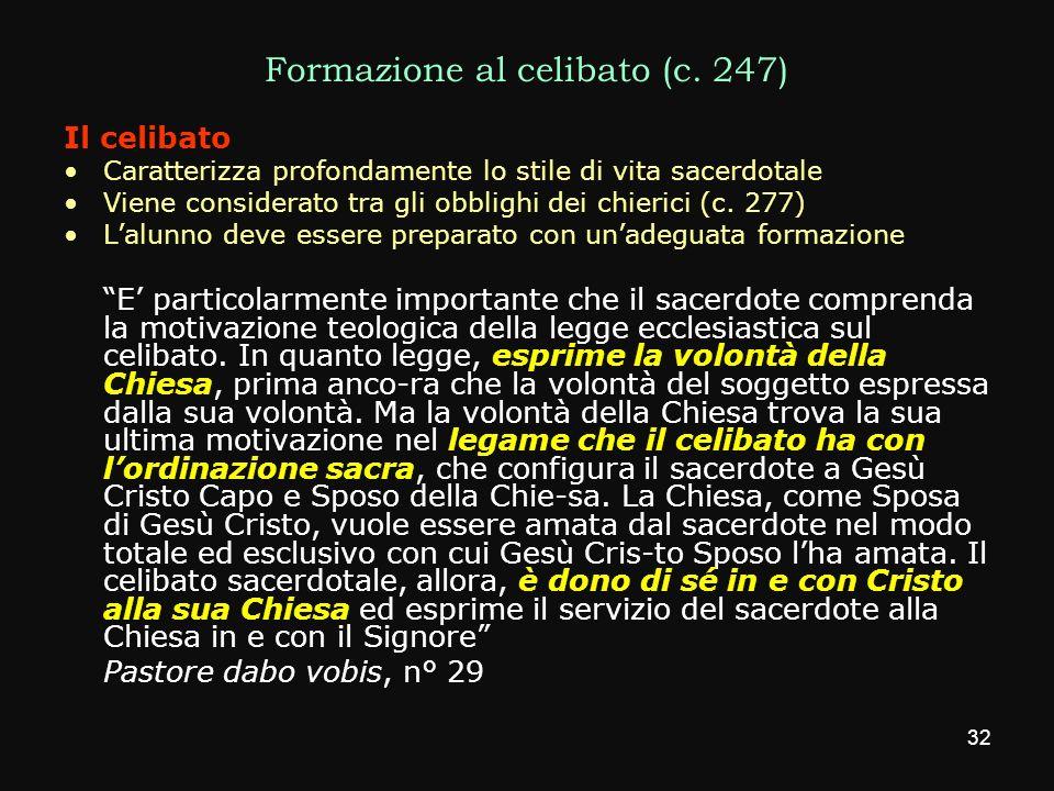 Formazione al celibato (c. 247)