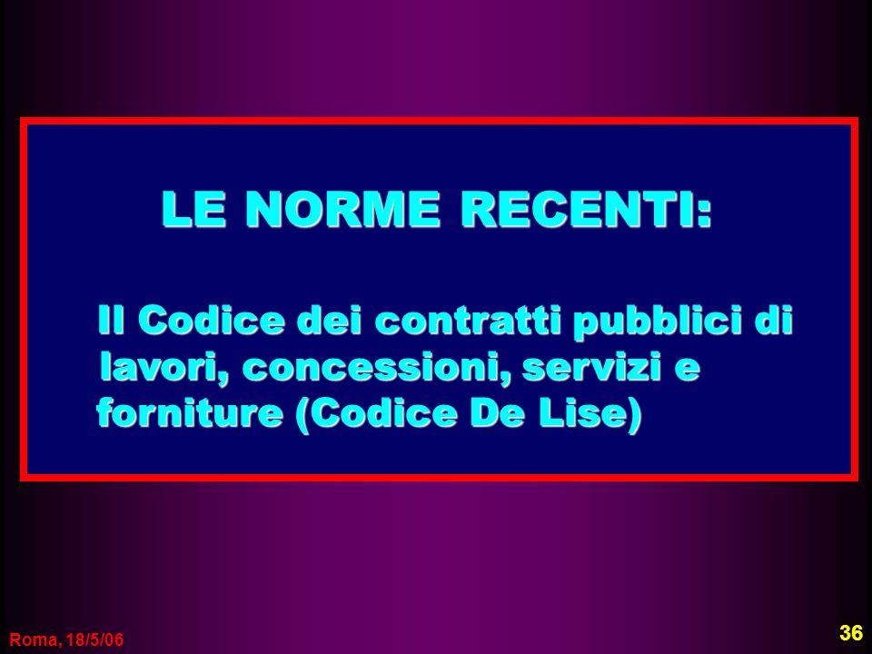 LE NORME RECENTI: Il Codice dei contratti pubblici di