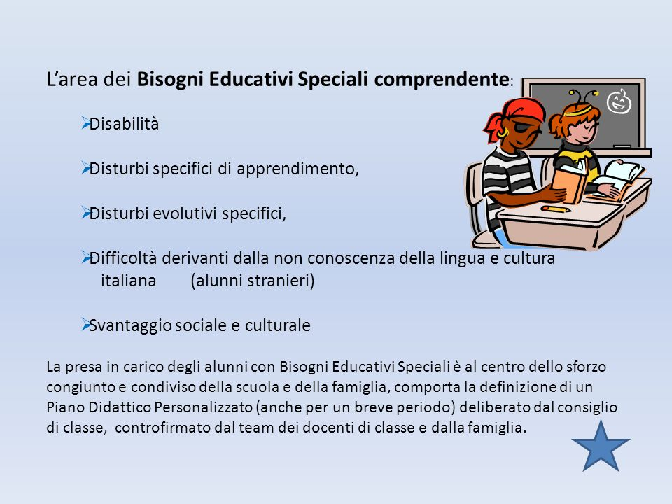 L'area dei Bisogni Educativi Speciali comprendente: