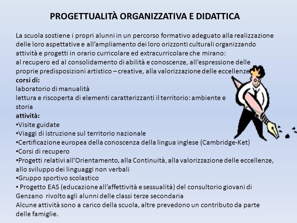 PROGETTUALITÀ ORGANIZZATIVA E DIDATTICA