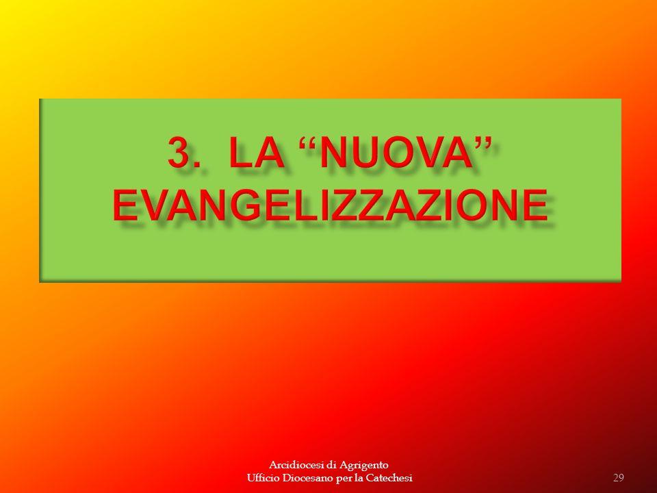 3. La nuova evangelizzazione