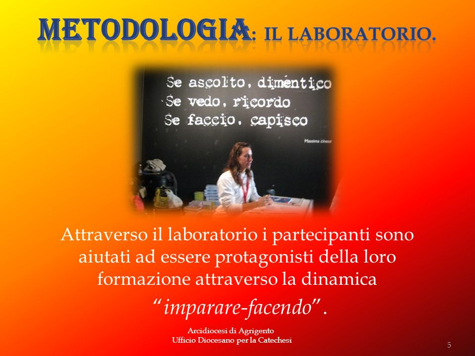 Metodologia: il laboratorio.