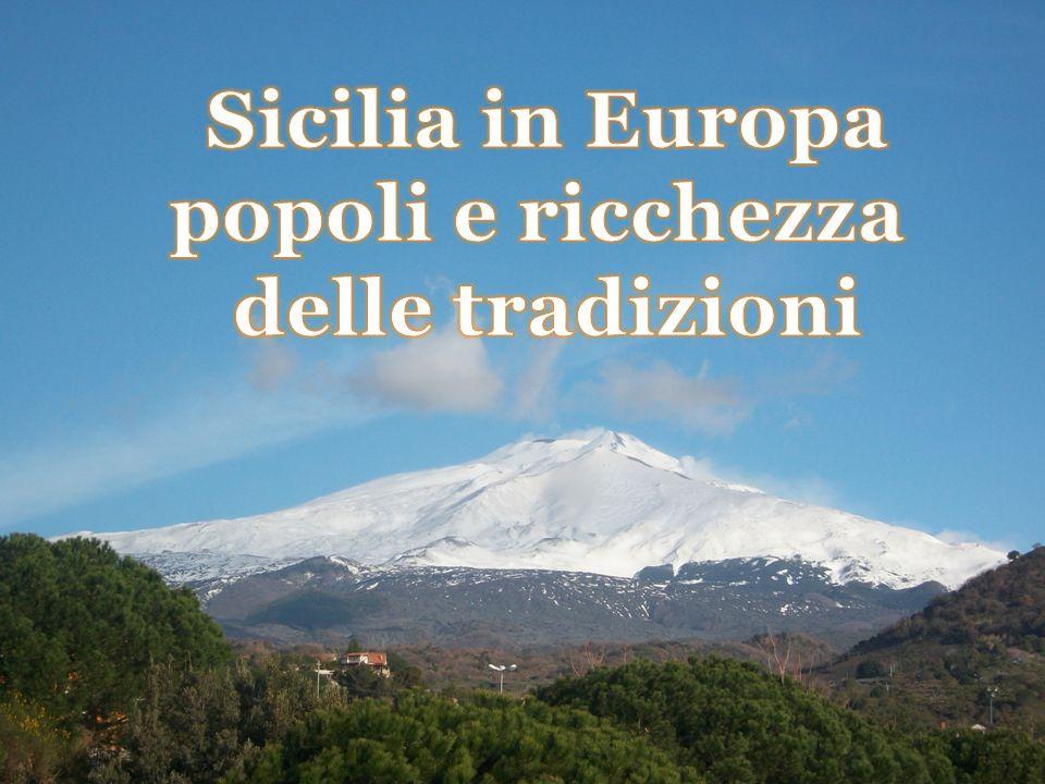 Sicilia in Europa popoli e ricchezza delle tradizioni