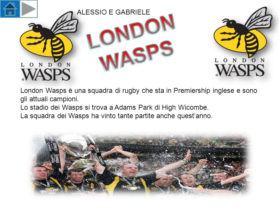 LONDON WASPS ALESSIO E GABRIELE