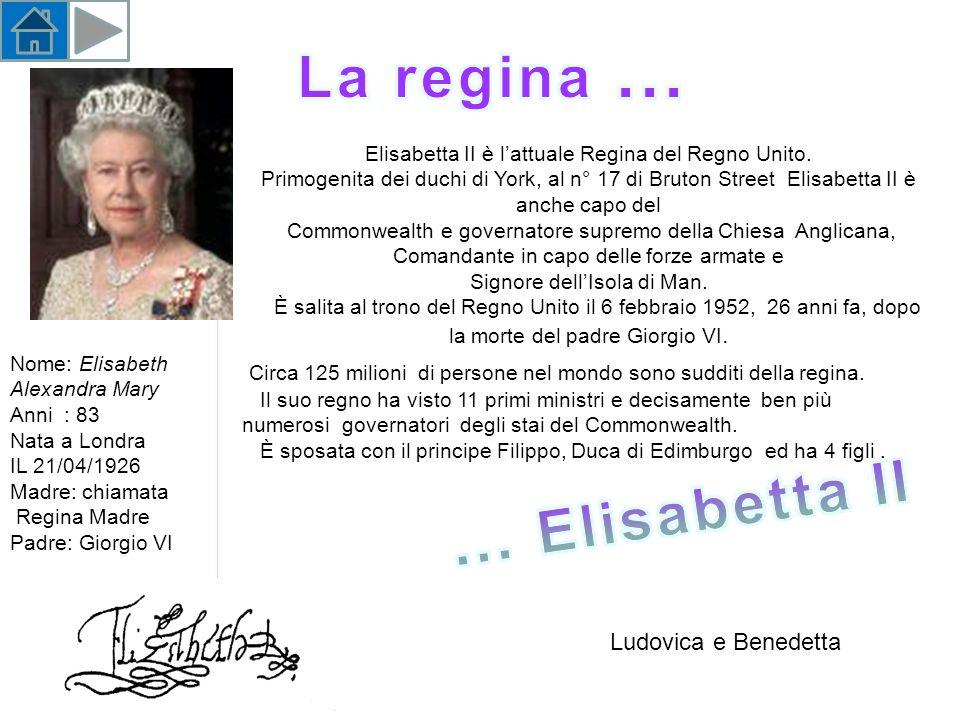 … Elisabetta II La regina …