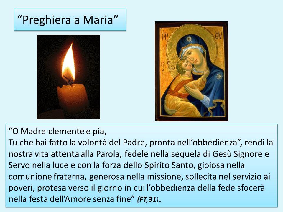 Preghiera a Maria O Madre clemente e pia,