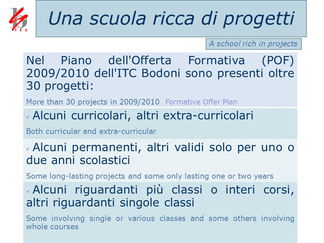 Una scuola ricca di progetti