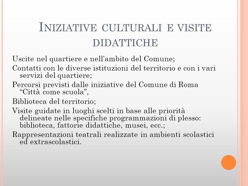 Iniziative culturali e visite didattiche