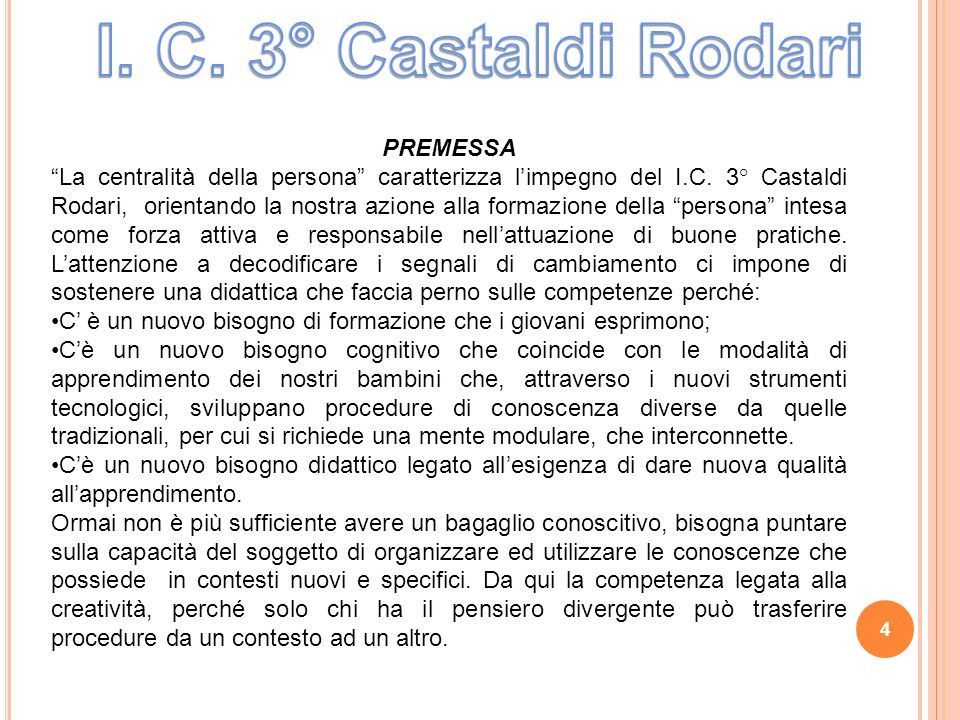 I. C. 3° Castaldi Rodari PREMESSA