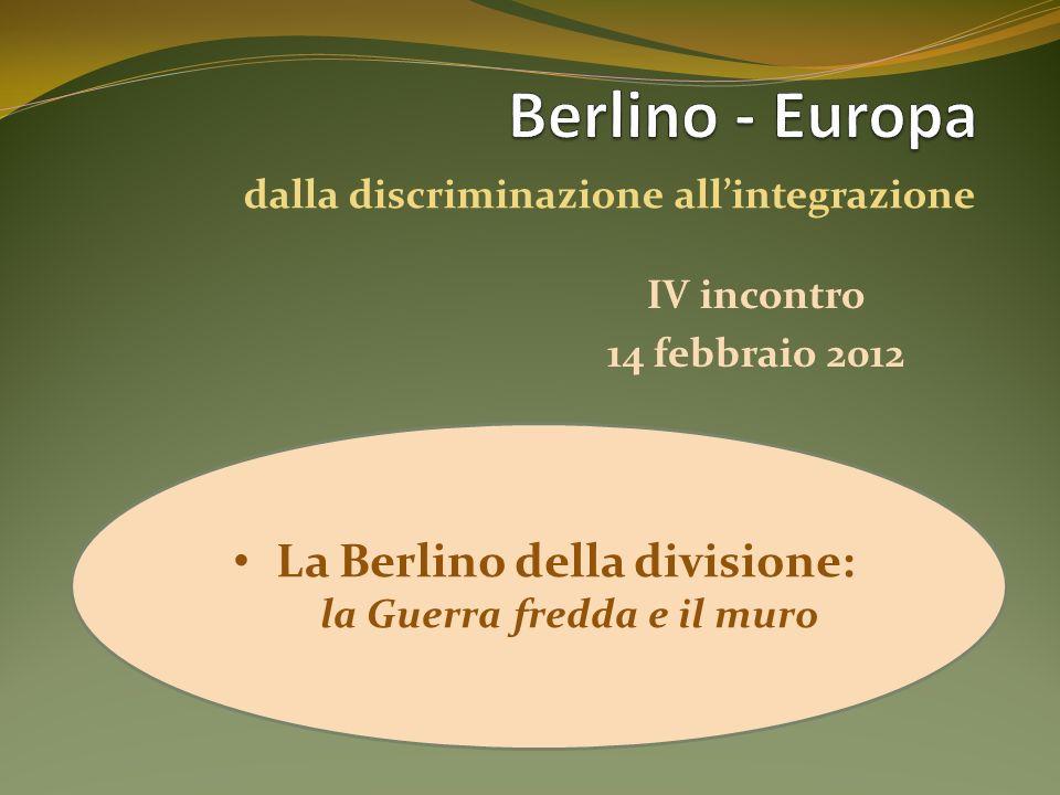 Berlino - Europa dalla discriminazione all'integrazione.