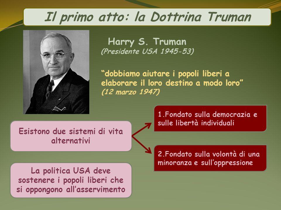 Il primo atto: la Dottrina Truman