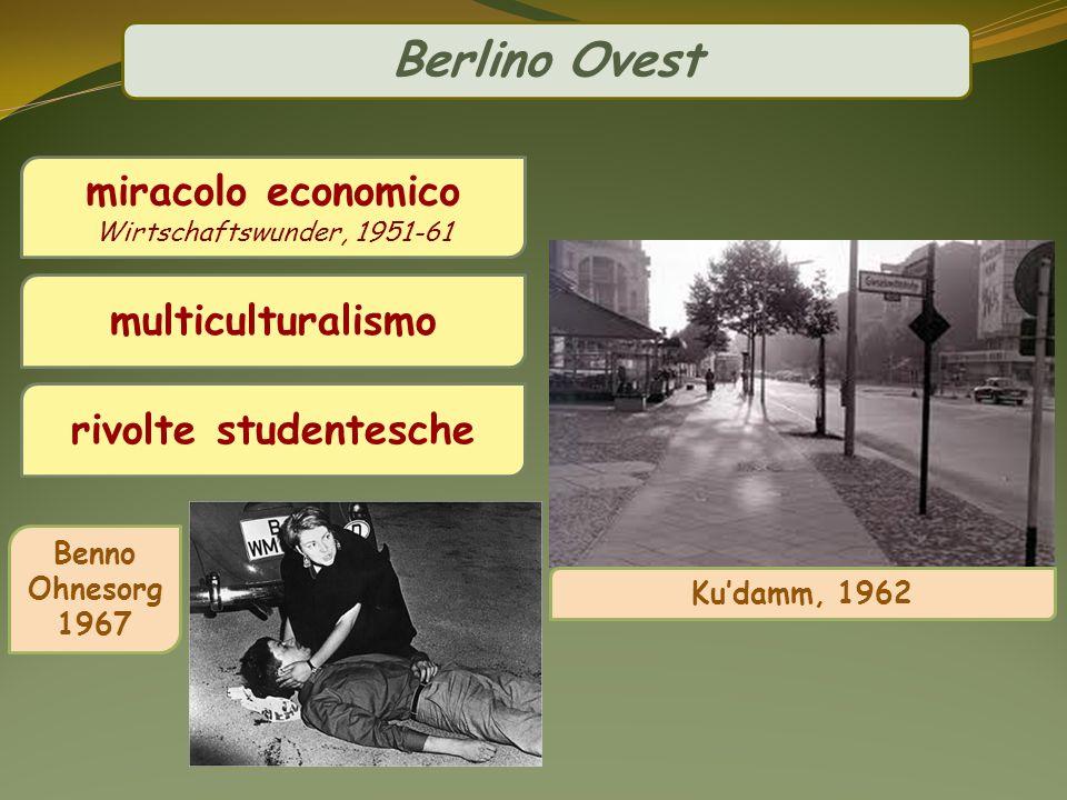 Berlino Ovest miracolo economico multiculturalismo