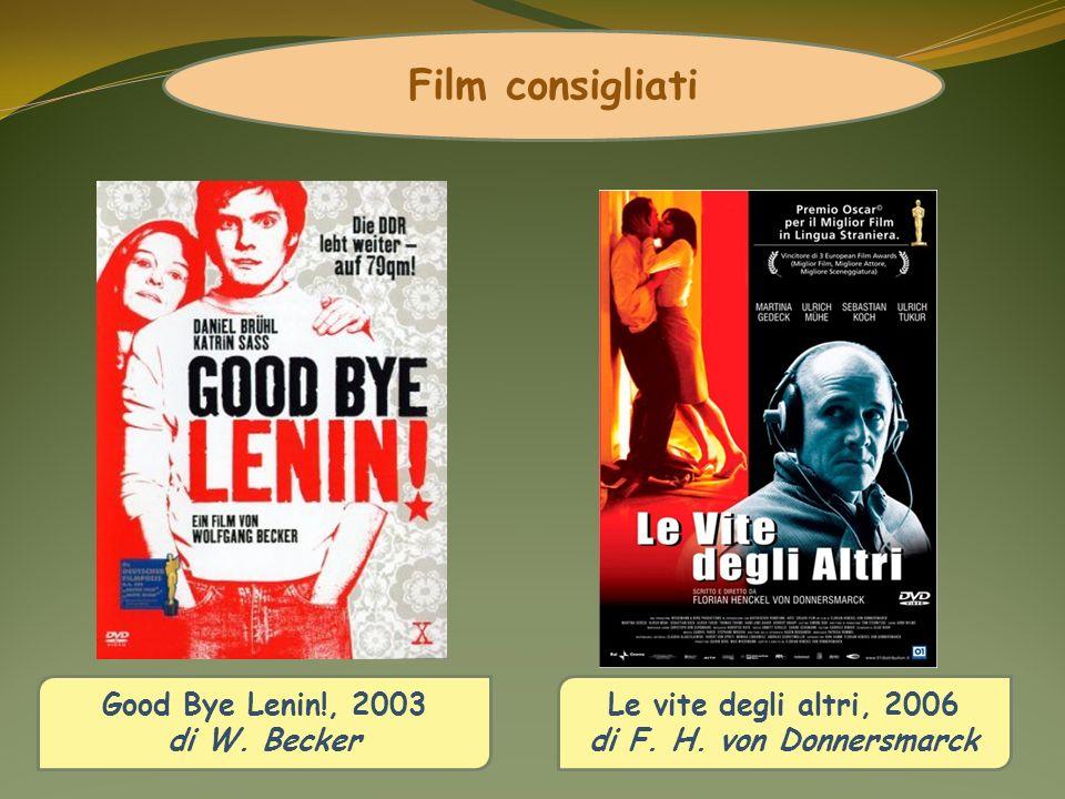 Film consigliati Good Bye Lenin!, 2003 di W. Becker
