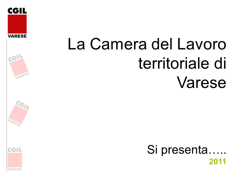 La Camera del Lavoro territoriale di Varese