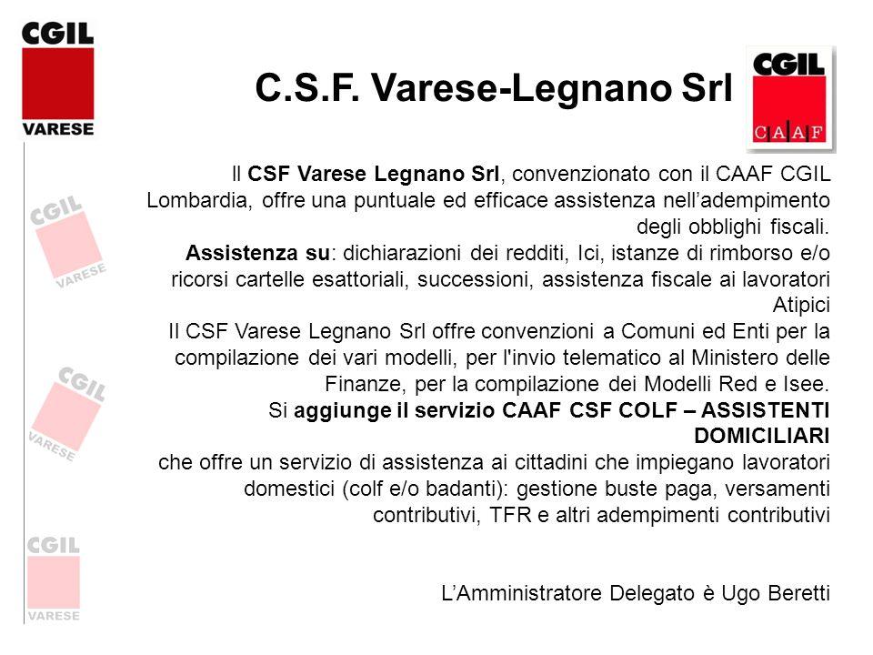 C.S.F. Varese-Legnano Srl