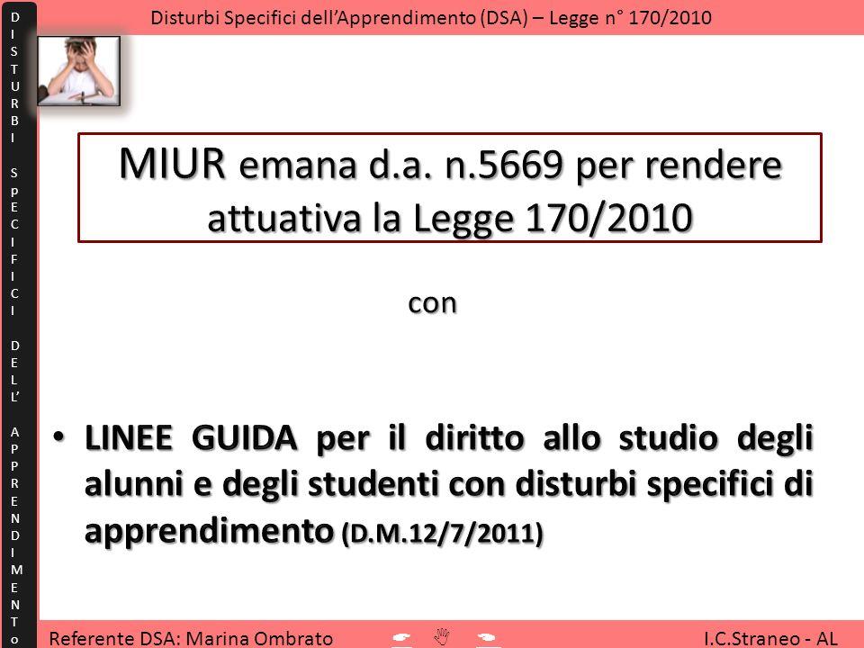 MIUR emana d.a. n.5669 per rendere attuativa la Legge 170/2010