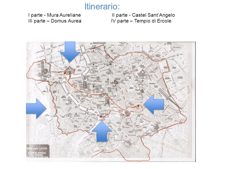 Itinerario: I parte - Mura Aureliane II parte - Castel Sant'Angelo