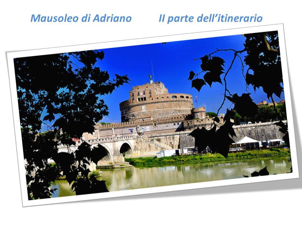 Mausoleo di Adriano II parte dell'itinerario