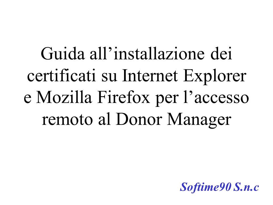 Guida all'installazione dei certificati su Internet Explorer e Mozilla Firefox per l'accesso remoto al Donor Manager