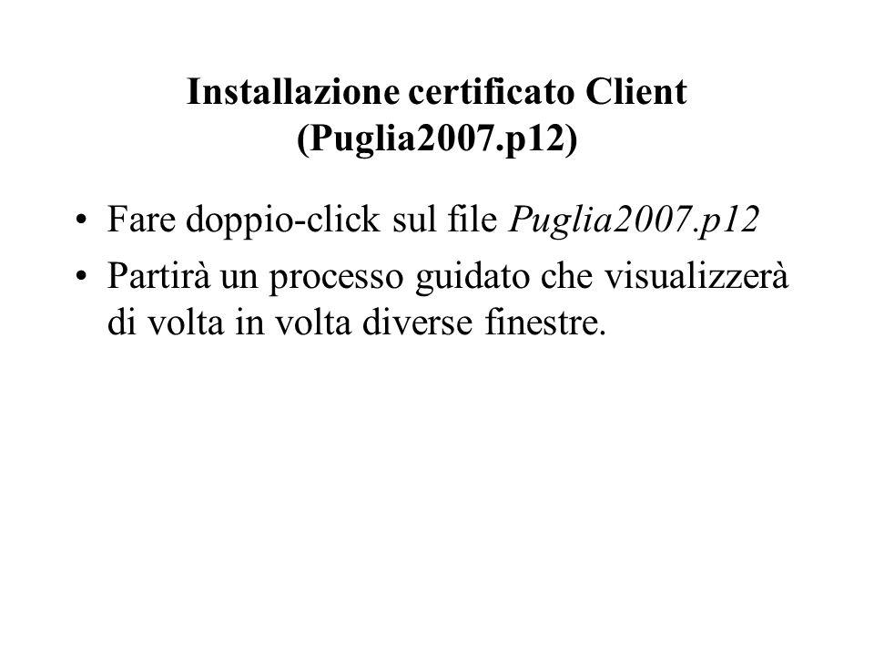 Installazione certificato Client (Puglia2007.p12)