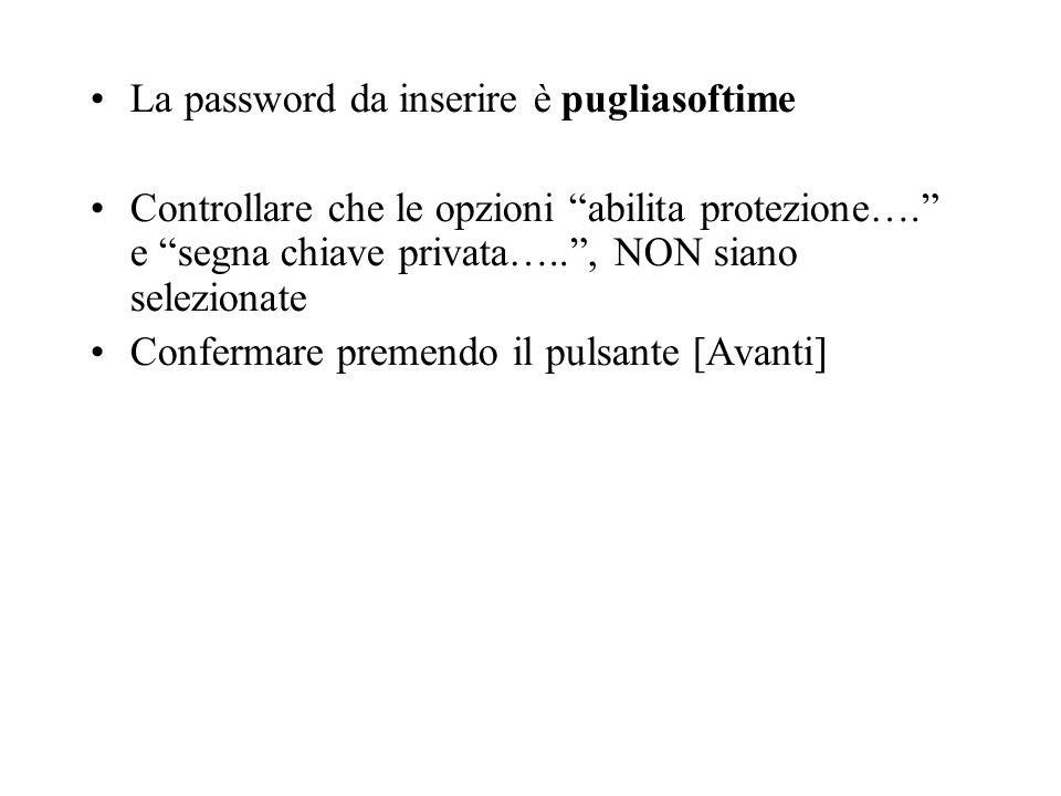 La password da inserire è pugliasoftime