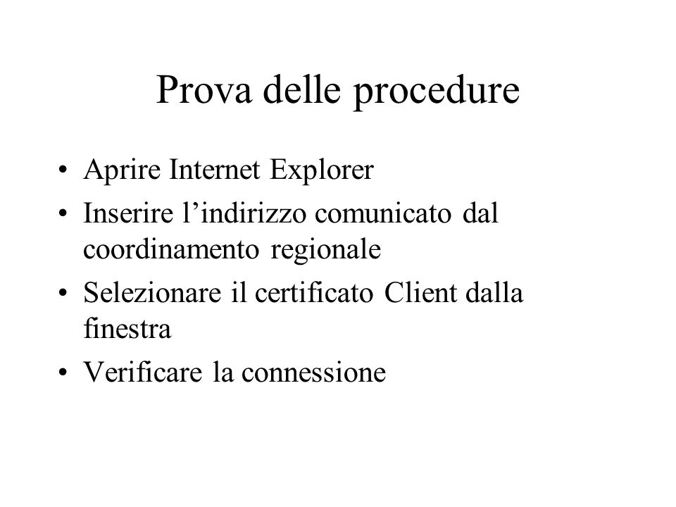 Prova delle procedure Aprire Internet Explorer