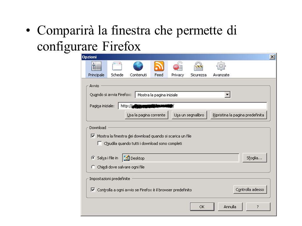 Comparirà la finestra che permette di configurare Firefox