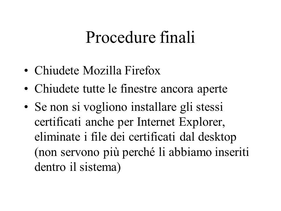 Procedure finali Chiudete Mozilla Firefox