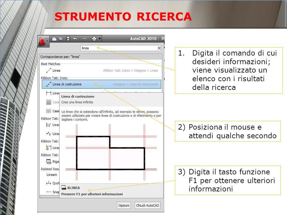 STRUMENTO RICERCA Digita il comando di cui desideri informazioni; viene visualizzato un elenco con i risultati della ricerca.