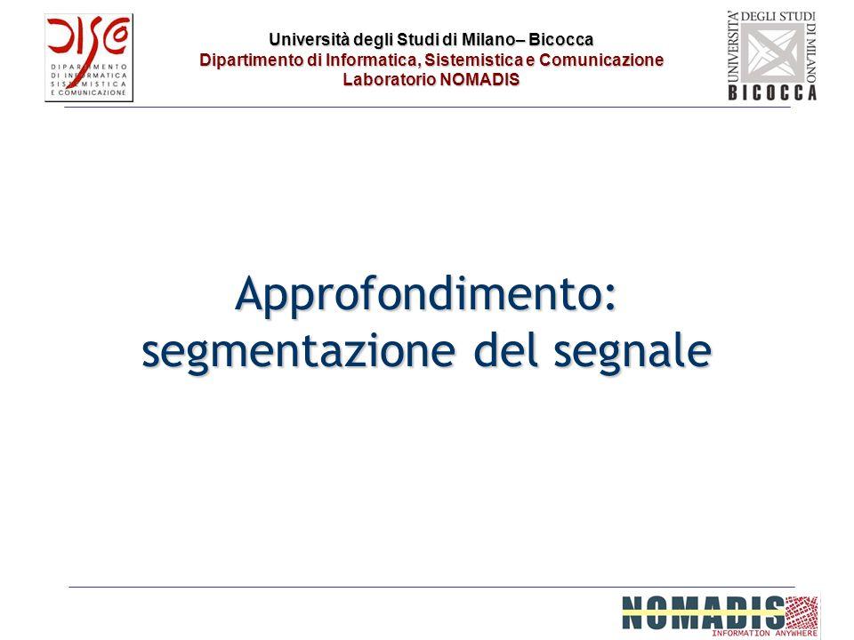 Approfondimento: segmentazione del segnale
