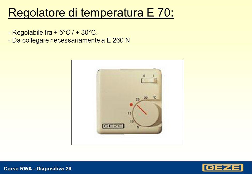 Regolatore di temperatura E 70: